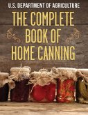 The Complete Book of Home Canning (eBook, ePUB)