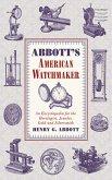 Abbott's American Watchmaker (eBook, ePUB)