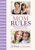 Mom Rules (eBook, ePUB)