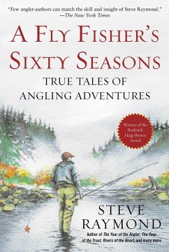 A Fly Fishers Sixty Seasons