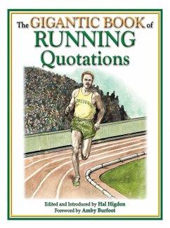 The Gigantic Book of Running Quotations (eBook, ePUB)