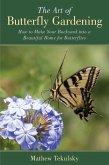 The Art of Butterfly Gardening (eBook, ePUB)