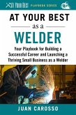 At Your Best as a Welder (eBook, ePUB)
