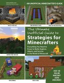 The Ultimate Unofficial Guide to Strategies for Minecrafters (eBook, ePUB)