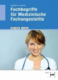 Fachbegriffe für Medizinische Fachangestellte