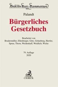 Bürgerliches Gesetzbuch - Palandt, Otto