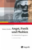 Angst, Panik und Phobien
