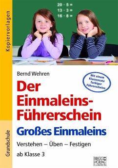 Der Einmaleins-Führerschein - Großes Einmaleins - Wehren, Bernd