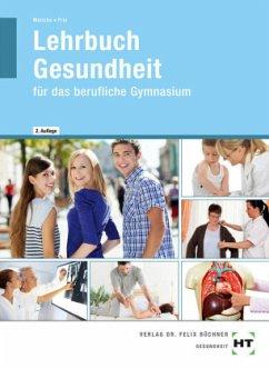 Lehrbuch Gesundheit - Menche, Nicole;Frie, Georg