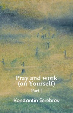 Pray and work (on Yourself) (eBook, ePUB)