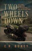 Two Wheels Down (eBook, ePUB)