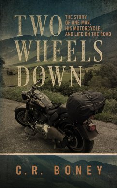Two Wheels Down (eBook, ePUB) - Boney, C. R.