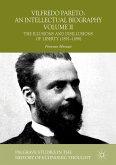 Vilfredo Pareto: An Intellectual Biography Volume II (eBook, PDF)