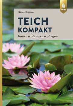 Teich kompakt (eBook, PDF) - Hagen, Peter; Haberer, Martin