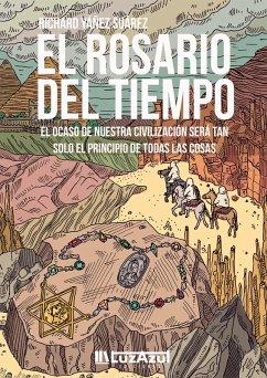 El rosario del tiempo (eBook, ePUB)