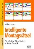 Intelligente Montagsrätsel 3./4. Klasse