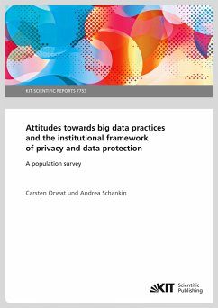 Attitudes towards big data practices and the institutional framework of privacy and data protection - A population survey