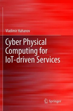 Cyber Physical Computing for IoT-driven Services - Hahanov, Vladimir