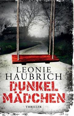 Dunkelmädchen - Haubrich, Leonie