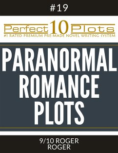 Perfect 10 Paranormal Romance Plots #19-9 ROGER - ROGER (eBook, ePUB)