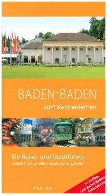 Baden-Baden zum Kennenlernen - Söhner, Manfred; Wiesehöfer, Gereon