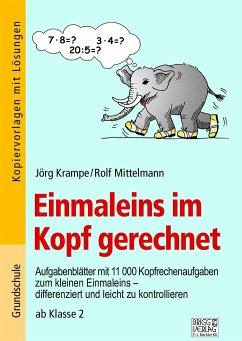 Einmaleins im Kopf gerechnet - Krampe, Jörg; Mittelmann, Rolf