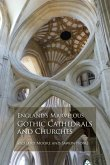 England's Marvelous Gothic Cathedrals and Churches (eBook, ePUB)