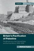 Britain's Pacification of Palestine (eBook, ePUB)