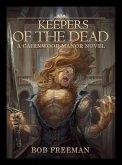 Keepers of the Dead (Cairnwood Manor Novel, #2) (eBook, ePUB)