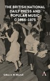 British National Daily Press and Popular Music, C.1956-1975