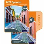 MYP Spanish Language Acquisition Print and Online Student Book Pack Phases 3 & 4