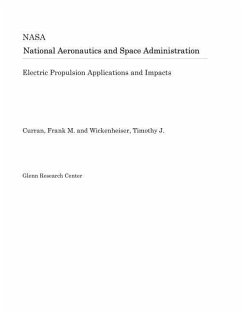 Electric Propulsion Applications and Impacts - Nasa, National Aeronautics and Space Adm