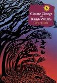 Climate Change and British Wildlife (eBook, PDF)