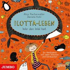 Wer den Wal hat / Mein Lotta-Leben Bd.15 (MP3-Download) - Pantermüller, Alice; Kohl, Daniela