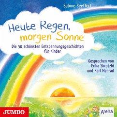 Heute Regen, morgen Sonne (MP3-Download) - Seyffert, Sabine
