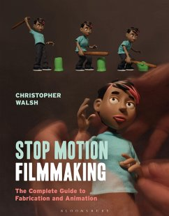 Stop Motion Filmmaking (eBook, PDF) - Walsh, Christopher
