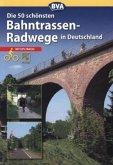 Die schönsten Bahntrassenradwege in Deutschland (Mängelexemplar)