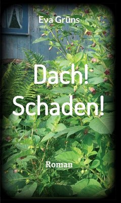 Dach! Schaden! (eBook, ePUB) - Eva Grüns