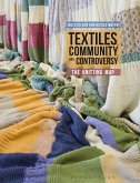 Textiles, Community and Controversy (eBook, PDF)