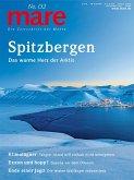 mare - Die Zeitschrift der Meere / No. 132 / Spitzbergen