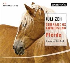 Gebrauchsanweisung für Pferde, 4 Audio-CDs - Zeh, Juli