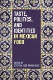 Taste, Politics, and Identities in Mexican Food (eBook, PDF)