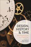 Design, History and Time (eBook, PDF)