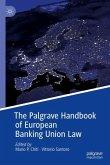 The Palgrave Handbook of European Banking Union Law