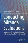 Conducting Miranda Evaluations