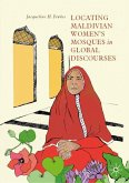 Locating Maldivian Women's Mosques in Global Discourses