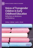 Voices of Transgender Children in Early Childhood Education