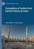 Conceptions of Justice from Earliest History to Islam