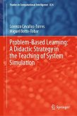 Problem-Based Learning: A Didactic Strategy in the Teaching of System Simulation