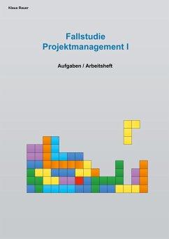 Fallstudie Projektmanagement I